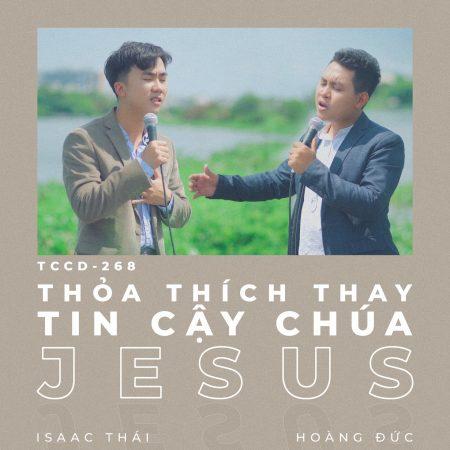 Thỏa thích thay tin cậy Chúa Jesus